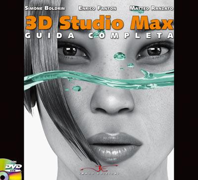 3d studio max guida completa aggiornamento imago edizioni for Programmi 3d gratis italiano